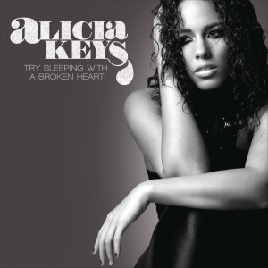 Try Sleeping With A Broken Heart - EP 2009 Alicia Keys