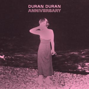 Duran Duran的專輯ANNIVERSARY