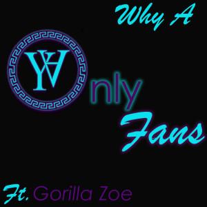 Album Only Fans from Gorilla Zoe