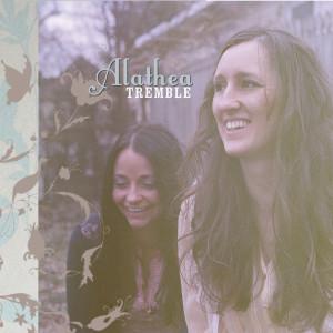 Album Tremble from Alathea