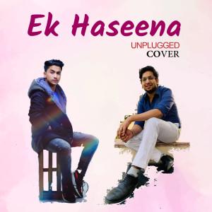 Ek Haseena (Unplugged Cover)
