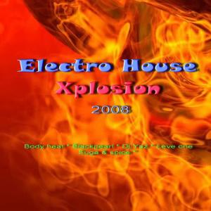 Album Electro House Xplosion 2008 from Various Artists