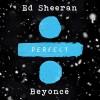 Download lagu Ed Sheeran-Perfect (with Beyoncé) mp3