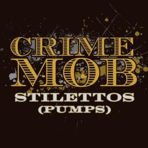 Album Stilettos [Pumps] [L.E.X. High Heels Mix] (Remix DMD Single) from Crime Mob