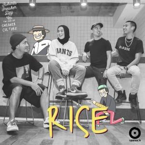 Rise 2019 Aditya; Rayi Putra; Sivia; Tuantigabelas