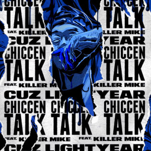 Album CHICCEN TALK from Killer Mike