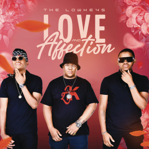Album Love & Affection from The Lowkeys