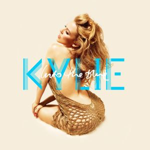 Kylie Minogue的專輯Into the Blue