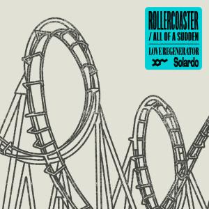 Album Rollercoaster from Love Regenerator