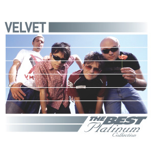 Velvet: The Best Of Platinum 2007 Velvet