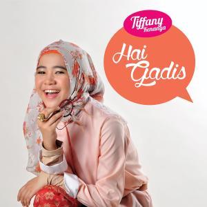 Hai Gadis - Single dari Tiffany Kenanga