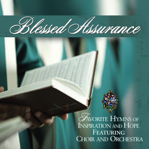 Blessed Assurance: Favorite Hymns Of Inspiration And Hope 2007 Various Artists