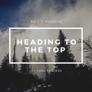 Album Heading to the Top (Explicit) from Aquarius