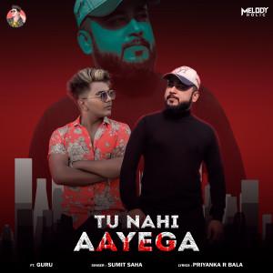 Album Tu Nahi Aayega from Guru