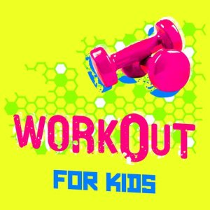 Album Workout for Kids from Fun Workout Hits