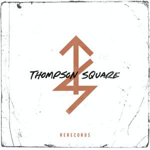 Album Rerecords from Thompson Square