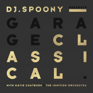 DJ Spoony的專輯Garage Classical