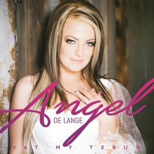 Listen to Vat My Terug song with lyrics from Angel De Lange