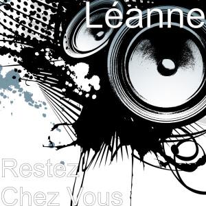 Album Restez Chez Vous from LeAnne