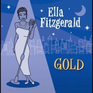 Ella Fitzgerald的專輯Ella Gold