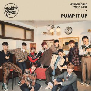 Golden Child 2nd Single Album [Pump It Up] dari 골든 차일드(Golden Child)