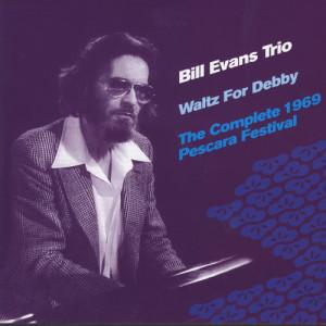 Bill Evans Trio的專輯Bill Evans: Waltz For Debby- Live In Pescara 69