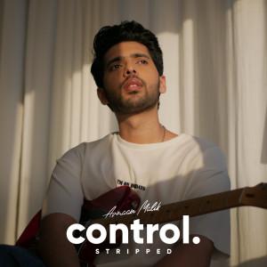 Album Control (Stripped) from Armaan Malik
