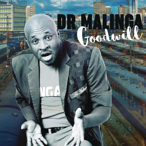Album Goodwill from Dr Malinga