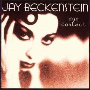 Album Eye Contact from Jay Beckenstein