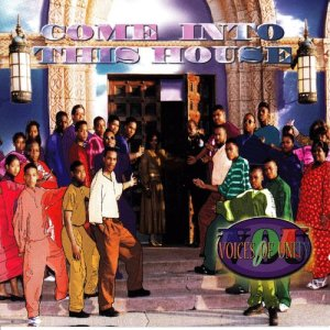 Album Come Into This House from Voices Of Unity