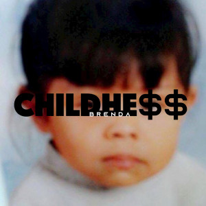 ChildHess dari Brenda