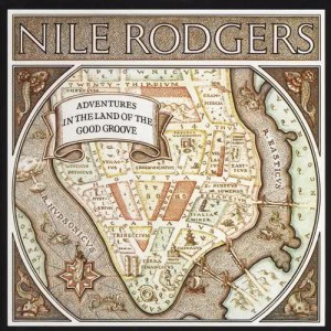 Album Adventures In The Land Of The Good Groove from Nile Rodgers