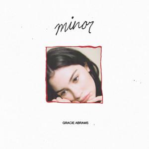 Gracie Abrams的專輯minor