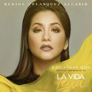 "Album Kailangan Kita (From ""La Vida Lena"") from Regine Velasquez"