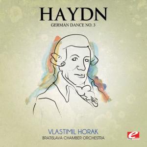 Album Haydn: German Dance No. 3 in G Major (Digitally Remastered) from Bratislava Chamber Orchestra