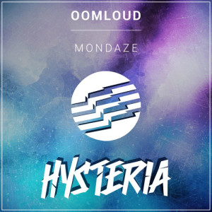 Listen to Mondaze song with lyrics from Oomloud