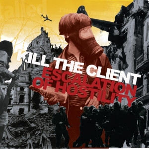 Escalation Of Hostility 2001 Kill The Client