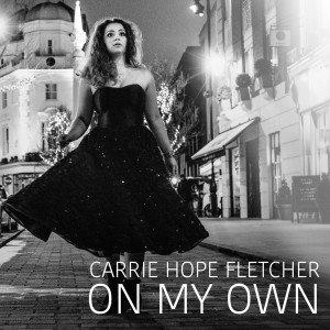 Album On My Own from Carrie Hope Fletcher