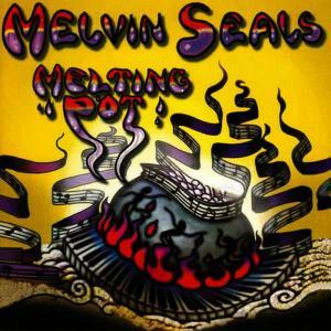 Album Melting Pot from Melvin Seals