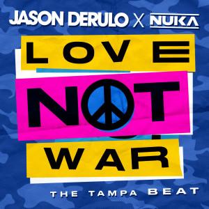 Album Love Not War (The Tampa Beat) from Jason Derulo