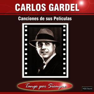 Carlos Gardel的專輯Canciones de Sus Películas