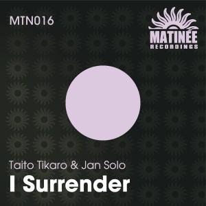 Listen to I Surrender song with lyrics from Taito Tikaro