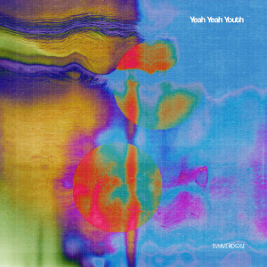 Yeah Yeah Youth (Explicit)