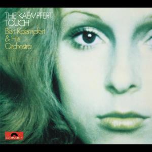 The Kaempfert Touch 1970 Bert Kaempfert And His Orchestra