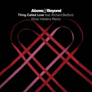 Album Thing Called Love (Oliver Heldens Remix) from Above & Beyond