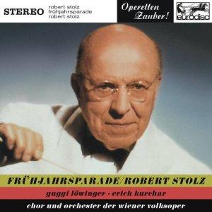 Album Stolz: Frühlingsparade (Highlights) from Robert Stolz