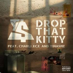 收聽Ty Dolla $ign的Drop That Kitty (feat. Charli XCX and Tinashe)歌詞歌曲