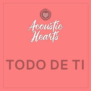 Album Todo de Ti from Acoustic Hearts