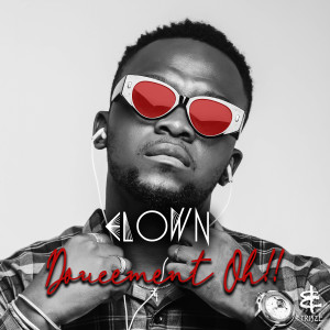 Album Doucement oh ! ! from Elow'n