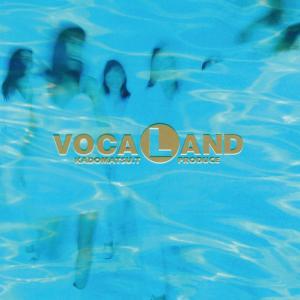 Vocaland的專輯VOCALAND
